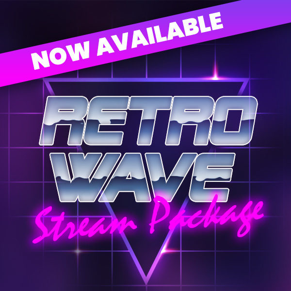 Retrowave Stream Pack